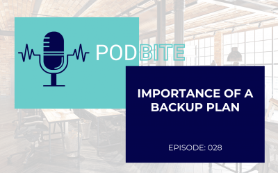 Importance of The Backup Plan – Learning Bite :: Episode 28